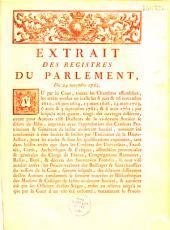 Extrait des registres... Du 24 novembre 1762 [Ordre de recherches tous les ouvrages des Jésuites précédemment condamnés]