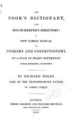 The Cook's Dictionary and House-keeper's Directory