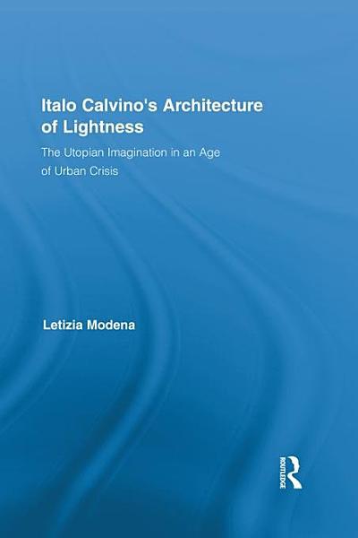 Download Italo Calvino s Architecture of Lightness Book