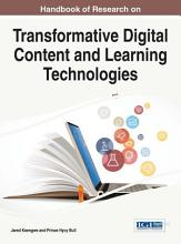 Handbook of Research on Transformative Digital Content and Learning Technologies PDF