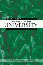 The Uses of the University: Fifth Edition