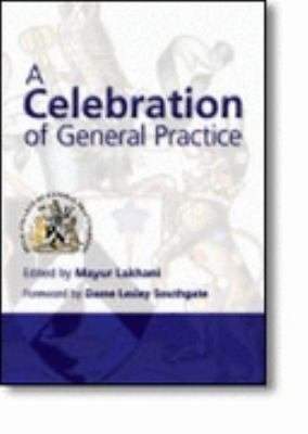 A Celebration of General Practice