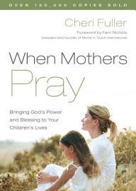 When Mothers Pray PDF