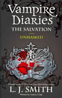 The Vampire Diaries 13  The Salvation  Unmasked PDF