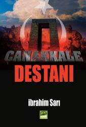 Çanakkale Destanı: Burası, toprağın her zerresinin kan ile yıkandığı kutsal topraklar, Çanakkale...