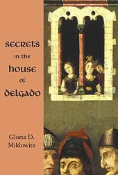 Secrets in the House of Delgado