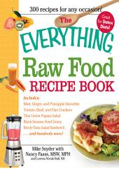 The Everything Raw Food Recipe Book