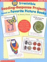20 Irresistible Reading Response Projects Based on Favorite Picture Books PDF