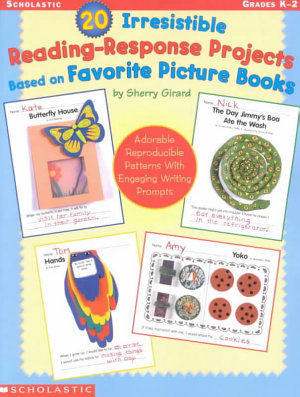 20 Irresistible Reading Response Projects Based on Favorite Picture Books