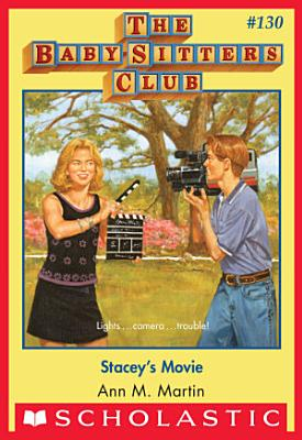 Stacey s Movie  The Baby Sitters Club  130