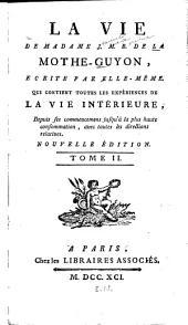 La vie de Madame J. M. B. de La Mothe-Guyon: Volume2