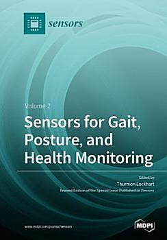 Sensors for Gait  Posture  and Health Monitoring Volume 2 PDF