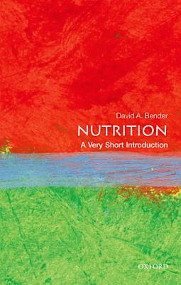 Nutrition  A Very Short Introduction PDF