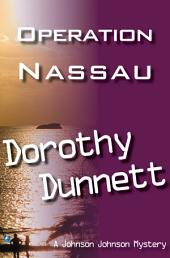 Operation Nassau: Dolly and the Doctor Bird ; Match For A Murderer