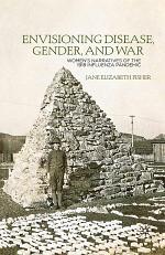 Envisioning Disease, Gender, and War