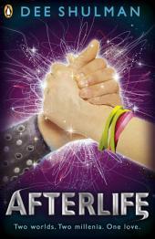 Afterlife: Book 3
