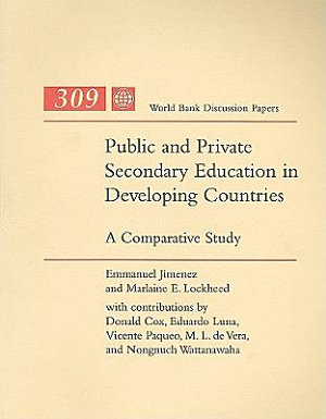 Public and Private Secondary Education in Developing Countries PDF