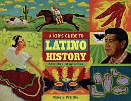 A Kid s Guide to Latino History PDF