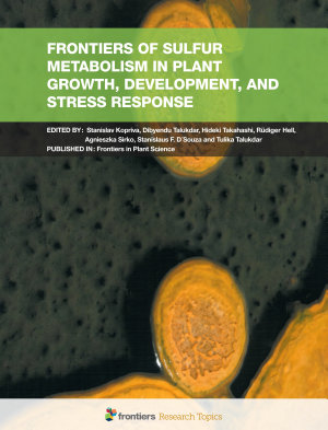 Frontiers of Sulfur Metabolism in Plant Growth, Development, and Stress Response