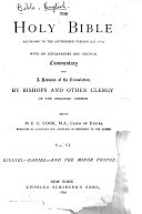 The Holy Bible According to the Authorized Version (a.D. 1611): Ezekiel to the Minor Prophets. 1892
