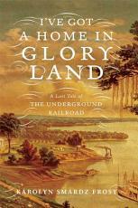 I ve Got a Home in Glory Land PDF