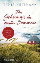 Das Geheimnis des zweiten Sommers: Roman
