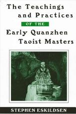 Teachings and Practices of the Early Quanzhen Taoist Masters  The PDF