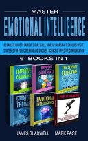 Master Emotional Intelligence 6 Books in 1