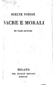 Scelte Poesie sacre e morali di varj autori