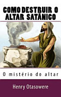Como Destruir o Altar Sat  nico PDF