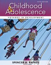 Childhood and Adolescence: Voyages in Development: Edition 5