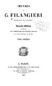 Oeuvres de G. Filangieri, traduites de l'italien: Volume1