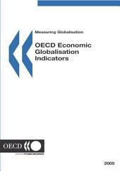 Measuring Globalisation: OECD Economic Globalisation Indicators 2005