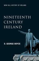Nineteenth Century Ireland  New Gill History of Ireland 5  PDF