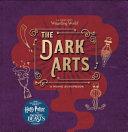 J. K. Rowling's Wizarding World - the Dark Arts