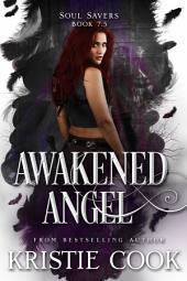 Awakened Angel: A Soul Savers Novella