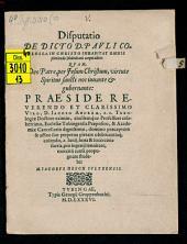 Disp. de dicto D. Pauli Coloss. 2: In Christo inhabitat omnis plenitudo divinitatis corporaliter