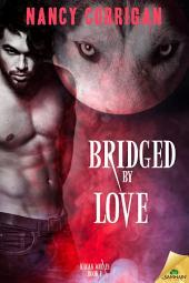 Bridged by Love: Kagan Wolves