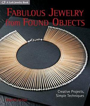 Fabulous Jewelry from Found Objects PDF