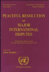 Peaceful Resolution of Major International Disputes