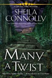 Many a Twist: A County Cork Mysery
