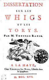 Dissertation sur les Whigs et les Torys