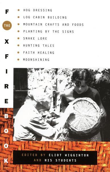 Download The Foxfire Book Book