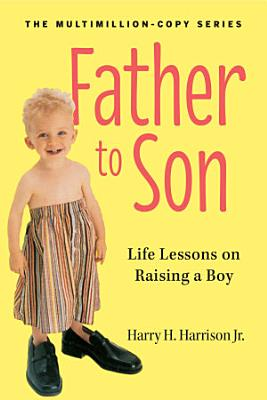 Father to Son  Revised Edition