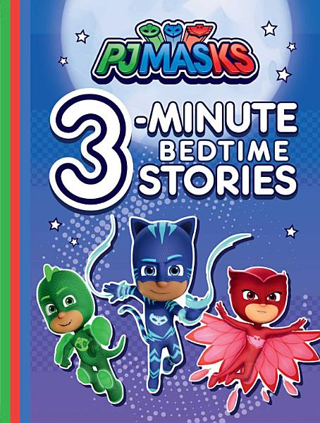 Pj Masks 3 Minute Bedtime Stories