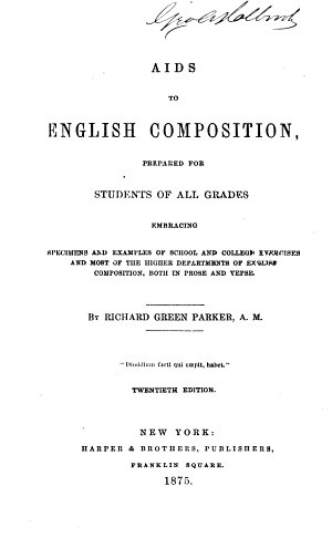 Aids to English Composition Prepared for Students of All Grades