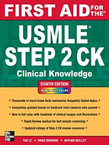First Aid for the USMLE Step 2 CK  Eighth Edition Book