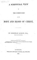 A Scriptural view of the Communion of the Body and Blood of Christ PDF