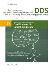 Qualifizierung für sprachliche Bildung: Programme und Projekte zur Professionalisierung von Lehrkräften und pädagogischen Fachkräften