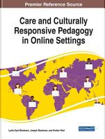 Care and Culturally Responsive Pedagogy in Online Settings PDF